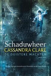 De duistere machten Schaduwheer - De dui Clare, Cassandra