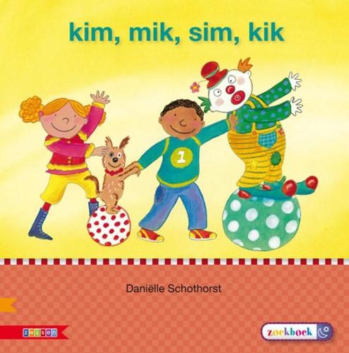 Kim, Mik, Sim, Kik Auteursgroep Zwijsen