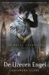 De Helse Creaties 1: De IJzeren Engel Clare, Cassandra