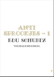 ANTI SPROOKJES SCHULTZ, EDU