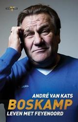 Boskamp -Leven met Feyenoord Kats, Andre van