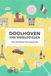 Doolhoven van wereldsteden -van Amsterdam tot Vancouver