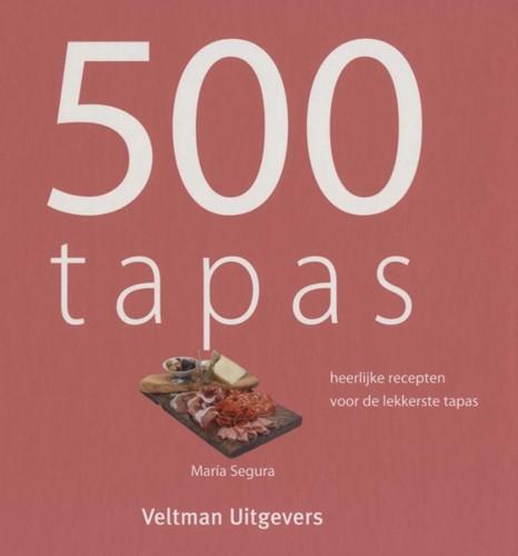 500 Tapas -heerlijke recepten voor de lek kerste tapas Segura, Maria