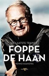 Foppe de Haan -Een leven lang voetbaltrainer Haanstra, Menno