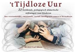 't Tijdloze uur -BOEK OP VERZOEK Dhont, Michiel