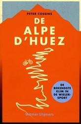 Alpe D'Huez -de bekendste klim in de wieler sport Cossins, Peter