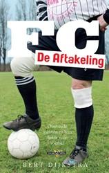 FC De Aftakeling Dijkstra, Bert
