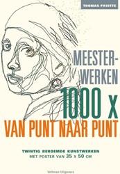1000x van punt naar punt Meesterwerken -twintig beroemde kunstwerken Pavitte, Thomas