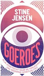 Goeroes -Mijn zoektocht naar de verleid ingen en valkuilen van moderne Jensen, Stine
