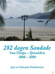 282 dagen Saudade (San Diego - IJmuiden -BOEK OP VERZOEK Palmboom, Jan