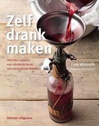 Zelf drank maken -heerlijke recepten voor alcoho lische en niet-alcoholische dr Wildsmith, Lindy
