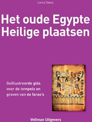 Het oude Egypte - Heilige plaatsen Oakes, Lorna