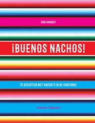 Buenos Nachos! -75 recepten met nacho's i hoofdrol Hamaday, Gina