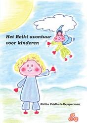 Het Reiki avontuur voor kinderen -BOEK OP VERZOEK Veldhuis-Kemperman, Rietta