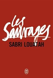Les sauvages, Tomes 1 et 2 -Roman Louatah, Sabri