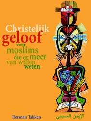 Christelijk geloof -voor moslims die er meer van w illen weten Takken, Herman