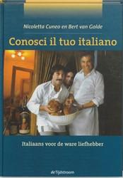 CONOSCI IL TUO ITALIANO -ITALIAANS VOOR DE WARE LIEFHEB BER CUNEO, N.