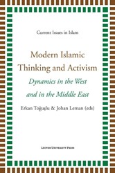 CURRENT ISSUES IN ISLAM MODERN ISLAMIC T -DYNAMICS IN THE WEST AND IN TH E MIDDLE EAST