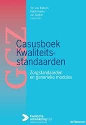 Casusboek kwaliteitsstandaarden -Zorgstandaarden en generieke m odules
