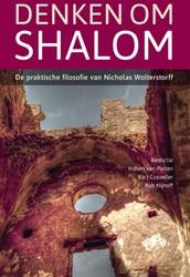 Denken om shalom -de praktische filosofie van Ni cholas Wolterstorff