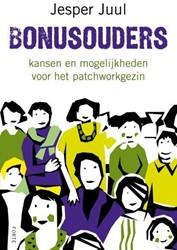 Bonusouders -kansen en mogelijkheden voor h et patchworkgezin Juul, Jesper
