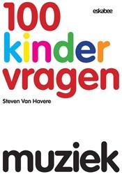 100 Kindervragen Muziek Havere, Steven van