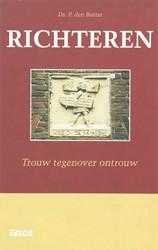 Richteren -boek van ontrouw, inkeer en vo orspoed Butter, P. den