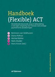 Handboek (Flexible) ACT -herstelondersteunende zorg en behandeling in de eigen omgevi