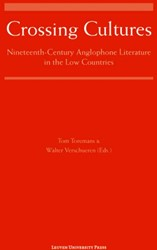 Crossing Cultures -nine-teenth Century Anglophone Literature in the Low Countri