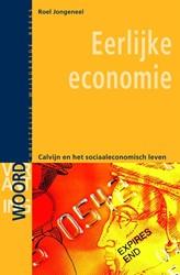 Eerlijke economie -Calvijn en het sociaaleconomis che leven Jongeneel, Roel
