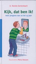Kijk, dan ben ik! -voor jongens van 10 tot 13 jaa r Teerds-Gertenbach, A.