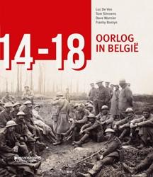 '14-'18. Oorlog in Belgie* ver -oorlog in Belgie Vos, Luc De