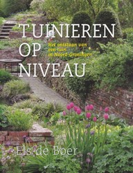 Tuinieren op niveau -het ontstaan van een tuin in N oord-Groningen Boer, Els de