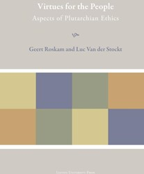 Plutarchea Hypomnemata Virtues for the p -aspects of plutarchan ethics Roskam, Geert
