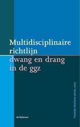 Multidisciplinaire richtlijn dwang en dr Haan, Lieuwe de