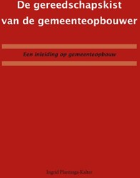 DE GEREEDSCHAPSKIST VAN DE GEMEENTEOPBOU PLANTINGA - KALTER, INGRID