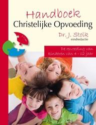 Handboek Christelijke Opvoeding -DE OPVOEDING VAN KINDEREN VAN 4-12 JAAR Stolk, J.