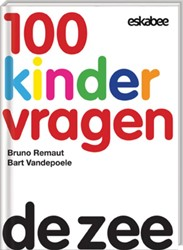 100 Kindervragen De zee Remaut, Bruno