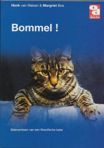 Bommel! -belevenissen van een filosofis che kater Welzen, H. van