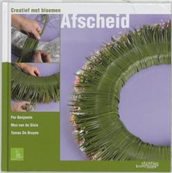 AFSCHEID -CREATIEF MET BLOEMEN BENJAMIN, P.