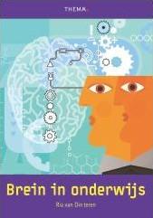 Brein in onderwijs -het ultieme breinboek voor doc enten, opleiders en scholen Dinteren, Ria van