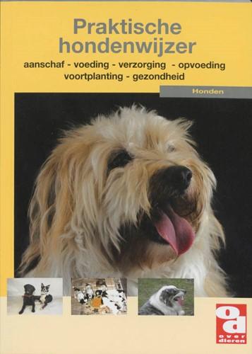 Praktische hondenwijzer -handige tips en deskundige adv iezen voor het omgaan met een