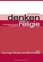 Denken over religie -antropologische theorie en god sdienst Neckebrouck, Valeer