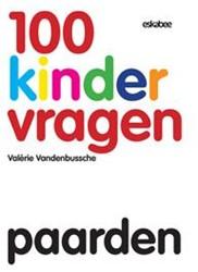 100 Kindervragen Paarden Vandenbussche, Valerie