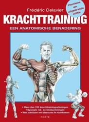 Krachttraining -een anatomische benadering Delavier, Frederic
