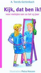 Kijk, dat ben ik ! -voor meisjes van 10 tot 13 jaa r Teerds-Gertenbach, A.