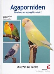 Agaporniden, handboek en naslaggids Abeele, Dirk van den