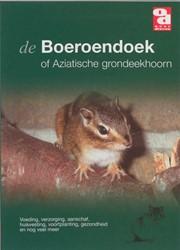 OVER DIEREN DE BOEROENDOEK, OF AZIATISCH -VOEDING, VERZORGING, AANSCHAF, HUISVESTING, VOORTPLANTING, G