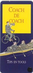 Coach de coach -tips en tools GALEN, A. VAN