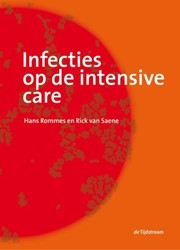 Infecties op de intensive care Rommes, Hans